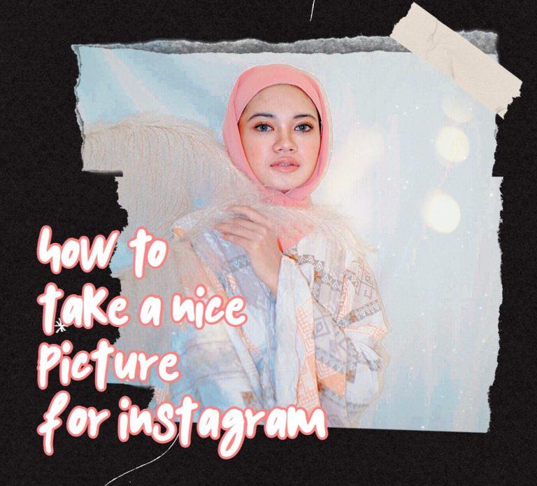 cara mengambil foto yang instagramable