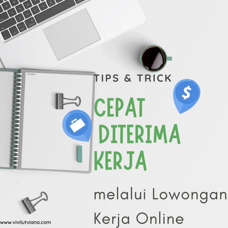 tips-cepat-diterima-kerja-melalui-lowongan-kerja-online