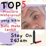 top-5-mascara-waterproof-yang-bikin-nulu-mata-lentik-stay-on-24-jam
