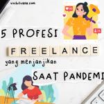5-profesi-freelance-yang-menjanjikan-saat-pandemi